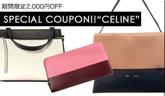 ★SPECIAL COUPON!!CELINE
